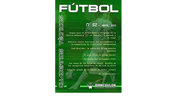 Amazon.com: Fútbol: Cuaderno Técnico 52 (Spanish Edition) eBook: Varios Autores: Kindle Store