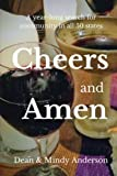 img - for Cheers and Amen: A year-long, 50 state adventure book / textbook / text book