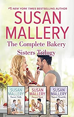 The Complete Bakery Sisters Trilogy: An Anthology (The Bakery Sisters Book 1)