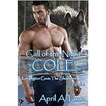 COLE (Kensington Cove: Call of the Night Book 2)