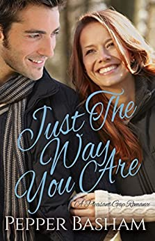 Just the Way You Are (A Pleasant Gap Romance Book 1) by [Basham, Pepper]