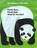 img - for Panda Bear, Panda Bear, What Do You See? [Hardcover] [BYR] (Author) Bill Martin Jr., Eric Carle book / textbook / text book