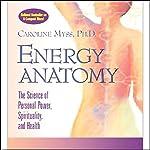Energy Anatomy | Caroline Myss