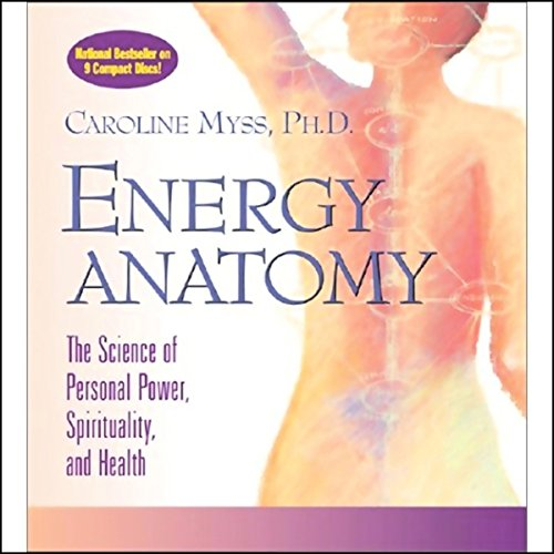 Energy Anatomy by Sounds True