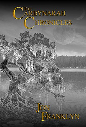 The Carbynarah Chronicles by Jon Franklyn
