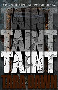 TAINT (The Snap Trilogy Book 2) by [Dawn, Tara]