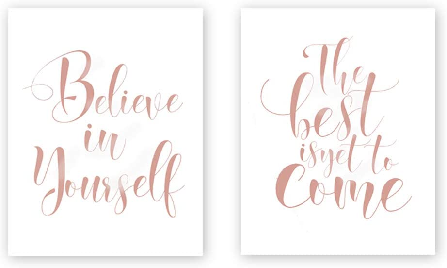 Believe In Yourself-The Best Is Yet To Come Rose Gold Foil Print,Motivational Cardstock Art Print Inspirational Phrases Quote Art Painting Poster For Office Décor (Set of Two,8x10 inch,UNFRAMED)