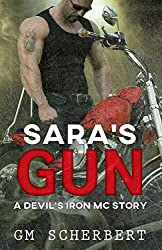 Sara's Gun (Devil's Iron MC Series Book 5)