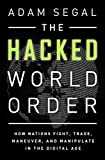 A Hacked World Order 1st Edition
