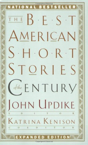 The Best American Short Stories of the Century (The Best American Series ®)