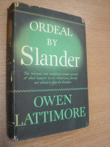 Ordeal By Slander by Owen Lattimore