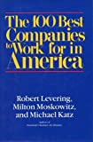 100 Best Companies to Work for in America, Robert Levering, 0201157748