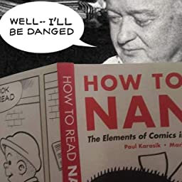 a507a0560f63b Amazon.com  How to Read Nancy  The Elements of Comics in Three Easy ...