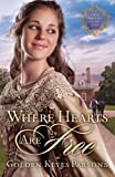 Where Hearts Are Free, Golden Keyes Parsons, 1595546286