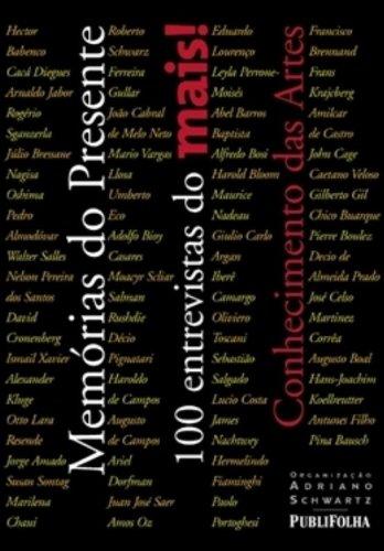 Memorias Do Presente. 100 Entrevistas Do Mais! Conhecimentos Das Artes - Volume 2