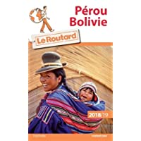 Guide du Routard Pérou, Bolivie 2018/19