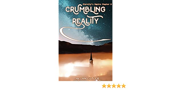 Amazon Crumbling Reality Eternitys Empire Book 8 Ebook