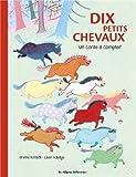 Dix petits chevaux : Un conte à compter
