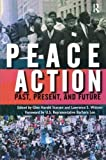 img - for Peace Action: Past, Present, and Future book / textbook / text book