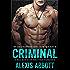 Criminal: A Bad-Boy Stepbrother Romance