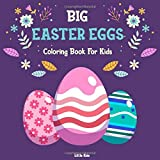 Big Easter Eggs: Easter Coloring Book For Kids