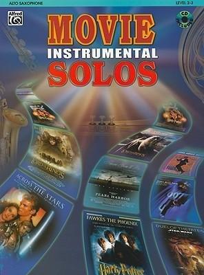 Read Online [(Movie Instrumental Solos: Alto Saxophone: Level 2-3)] [Author: Alfred Publishing] published on (August, 2003) pdf epub