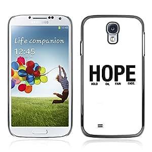 Be Good Phone Accessory // Dura Cáscara cubierta Protectora Caso Carcasa Funda de Protección para Samsung Galaxy S4 I9500 // BIBLE Hope