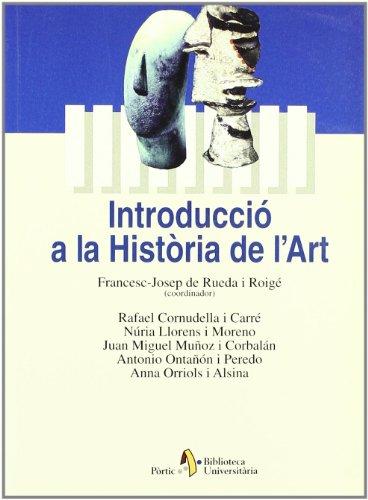 Descargar Libro Introducció A La Història De L'art Francesc Josep De Rueda Roige