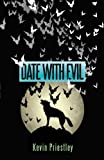 Date with Evil, Kevin Priestley, 1426932537