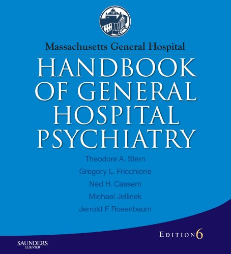 Massachusetts General Hospital Handbook of General Hospital Psychiatry (Expert Consult Title: Online + Print) Pdf
