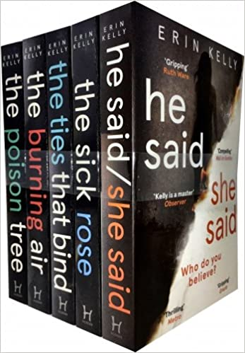Erin Kelly Collection 5 Books Set (He Said/She Said, The Sick Rose
