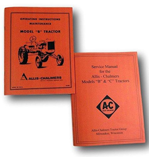 Allis Chalmers Model B Tractor Service Operators Owners Manuals Repair Shop