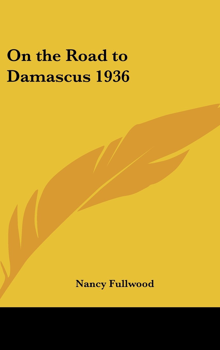 Download On the Road to Damascus 1936 ebook