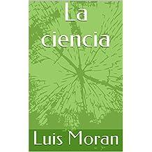 La ciencia (Spanish Edition)