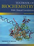 Textbook of Biochemistry with Clinical Correlations 6th Edition with Human Molecular Genetics 2nd Edition Set, Thomas M. Devlin, 0470109890