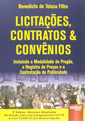 Licitacoes, Contratos E Convenios - Incluindo A Modalidade De Pregao,