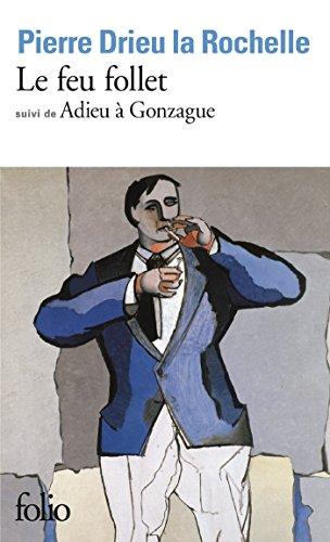 Le Feu Follet Adieu A Gonzague Folio French Edition