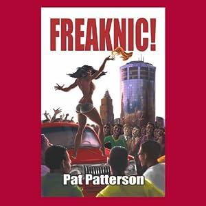 Freaknic! Audiobook