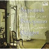 Ries - Quintette pour piano en si min. op. 74 / Limmer - Quintette pour piano en ré min. op. 13