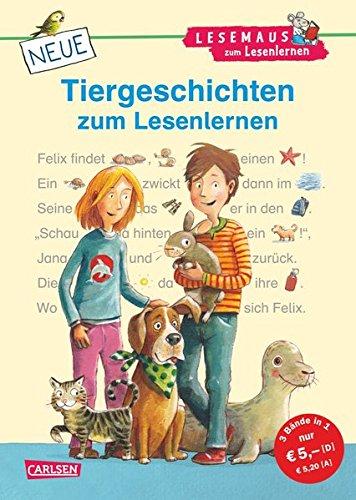 LESEMAUS zum Lesenlernen Sammelbände: Neue Tiergeschichten zum Lesenlernen: Bild-Wörter-Geschichten - mit Bildern lesen lernen