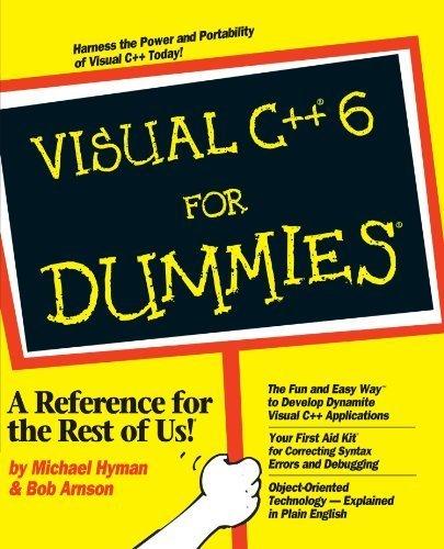 Visual C++ 6 For Dummies by Hyman, Michael, Arnson, Bob (1998) Taschenbuch