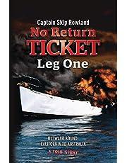 No Return Ticket -- Leg One: Outward Bound - California to Australia