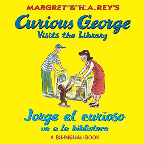 Jorge el curioso va a la biblioteca/Curious George Visits the Library (bilingual edition) (Spanish and English Edition)