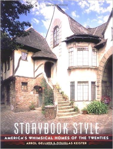 Storybook Style: America\'s Whimsical Homes of the Twenties: Arrol ...
