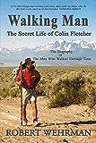 Walking Man: The Secret Life of Colin Fletcher