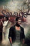 Ruf der Instinkte (Savage, Band 1)