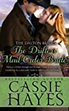 The Drifter's Mail-Order Bride: A Western Historical Romance (The Dalton Brides) (Volume 4) by  Cassie Hayes in stock, buy online here