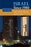 Israel since 1980 (The World Since 1980)