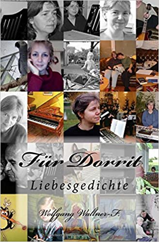 Für Dorrit: Liebesgedichte