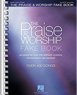 the praise worship fake book b flat edition